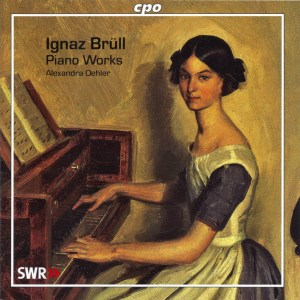 Ignaz Brüll, piano works — Alexandra Oehler (CD Cover)