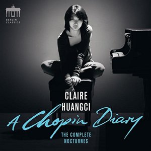 Chopin: The Complete Nocturnes — Claire Huangci (CD cover)