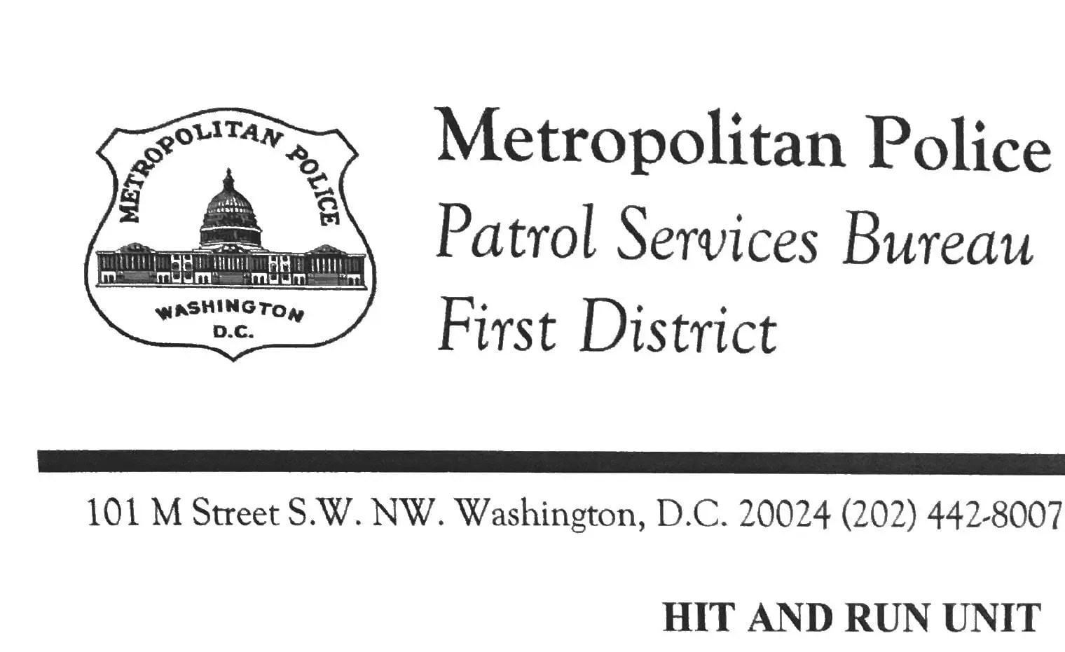 I received a letter from Metropolitan Police Department
