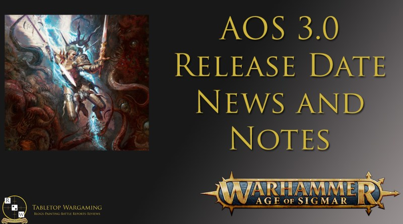 Age of Sigmar 3.0 Release