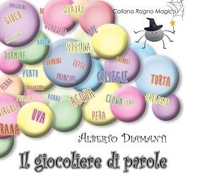 Alberto Diamanti – Il giocoliere di parole (Aracne ed.)