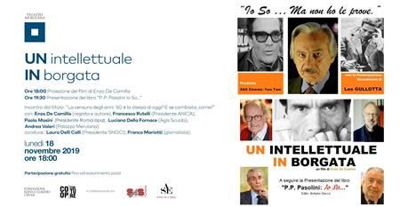 A Roma a Palazzo Merulana evento per Pier Paolo Pasolini con il regista e autore Enzo De Camillis