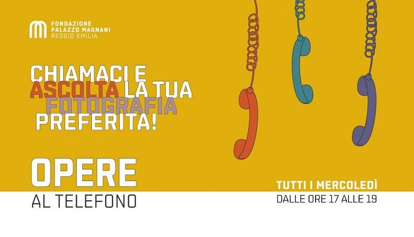 """Cultura: """"Opere al Telefono"""" un progetto della Fondazione Palazzo Magnani."""