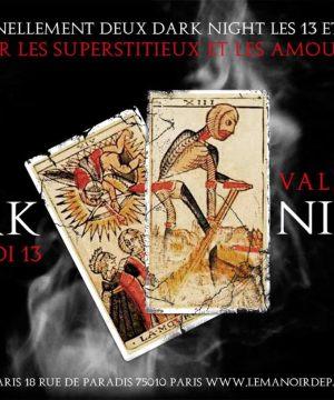 Darks Nights Manoir de Paris vendredi 13 et Saint-Valentin
