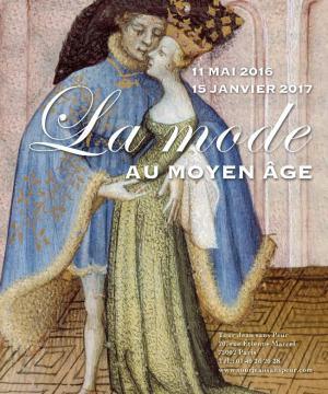 Exposition la Mode au Moyen Âge Tour Jean Sans Peur Paris