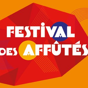 Festival des Affûtés Théâtre Dunois Paris 13