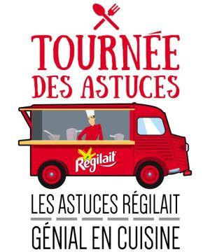 Régilait Tournée des Astuces Foodtruck Paris
