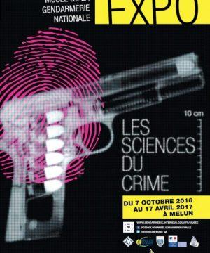 Musée de la Gendarmerie exposition les Sciences du Crime
