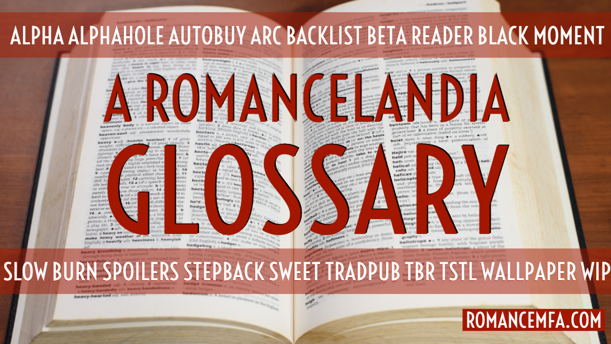 Romancelandia Glossary: A Guide to Romance Abbreviations and