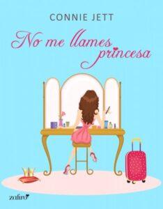 No me llames Princesa de Connie Jett