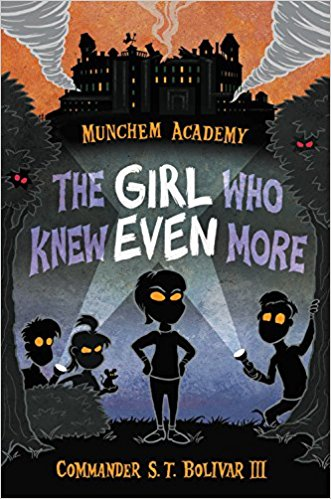 The Girl Who Knew Even More (Munchem Academy #2)