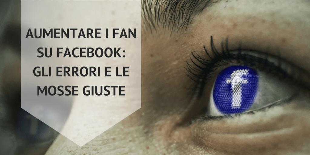 Aumentare_fan_Facebook_errori_e_mosse giuste