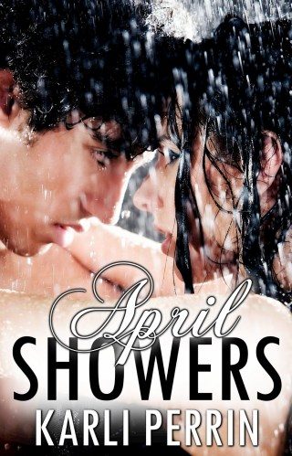 { New Cover } April Showers by Karli Perrin