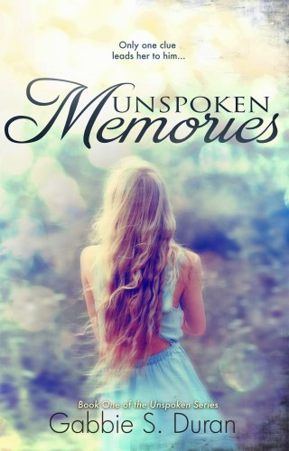 Cover Reveal : Unspoken Memories by Gabbie Duran