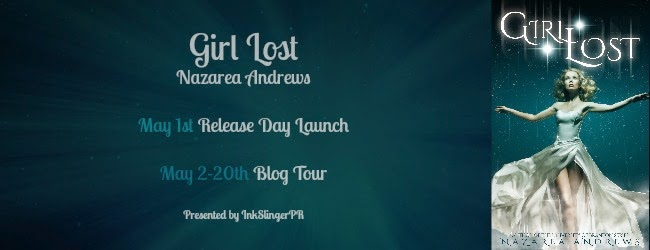 Day Late! Release Day Launch : Girl Lost by Nazarea Andrews ( giveaway + teaser )