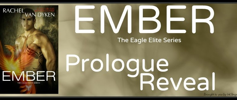 Prologue Reveal // Ember by Rachel Van Dyken