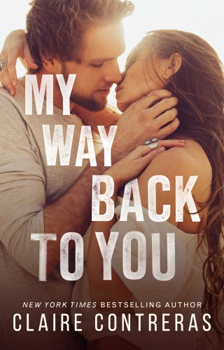 Release | My Way Back to You by Claire Contreras