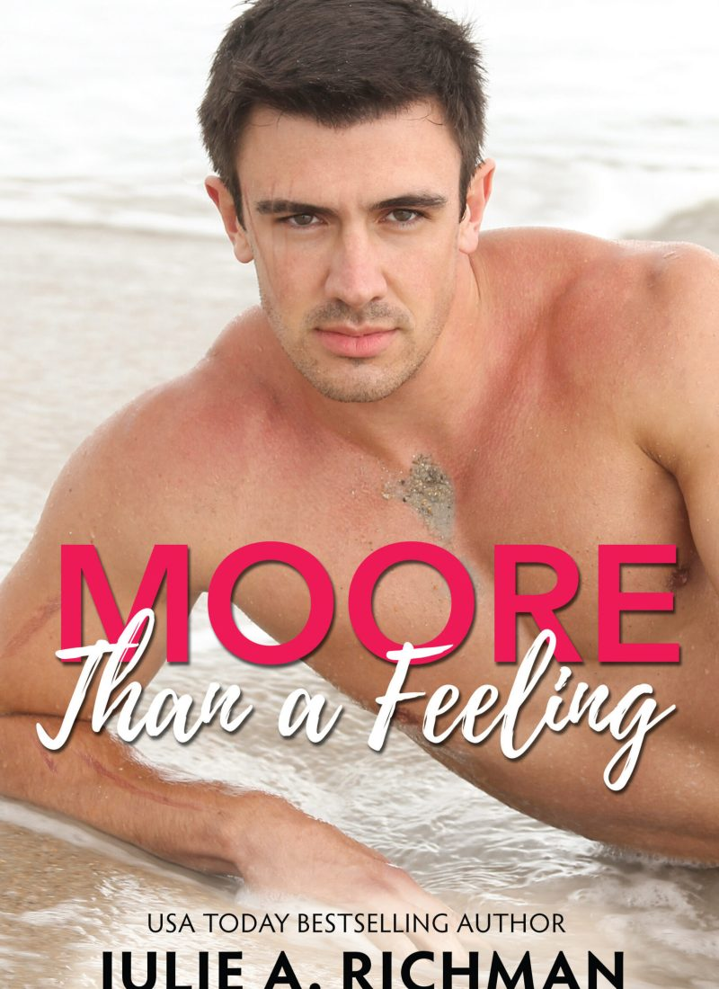 Release Blitz   Moore Than a Feeling by Julie A. Richman