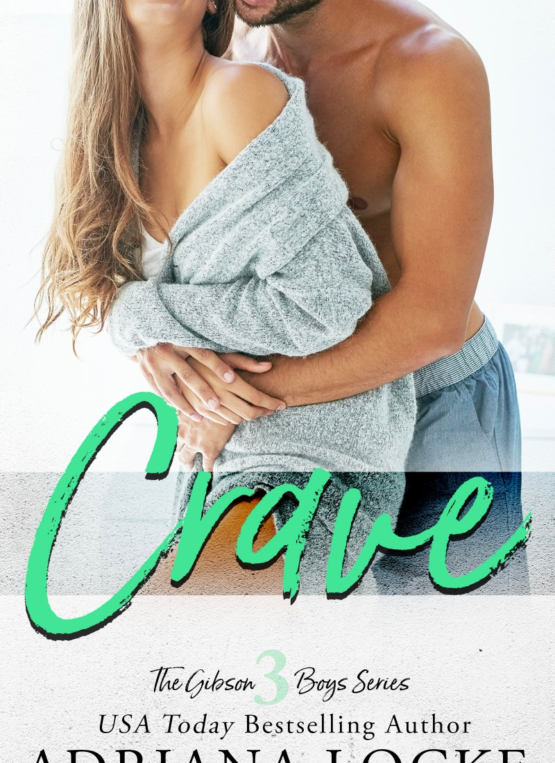 Release Day & Excerpt | Crave by Adriana Locke