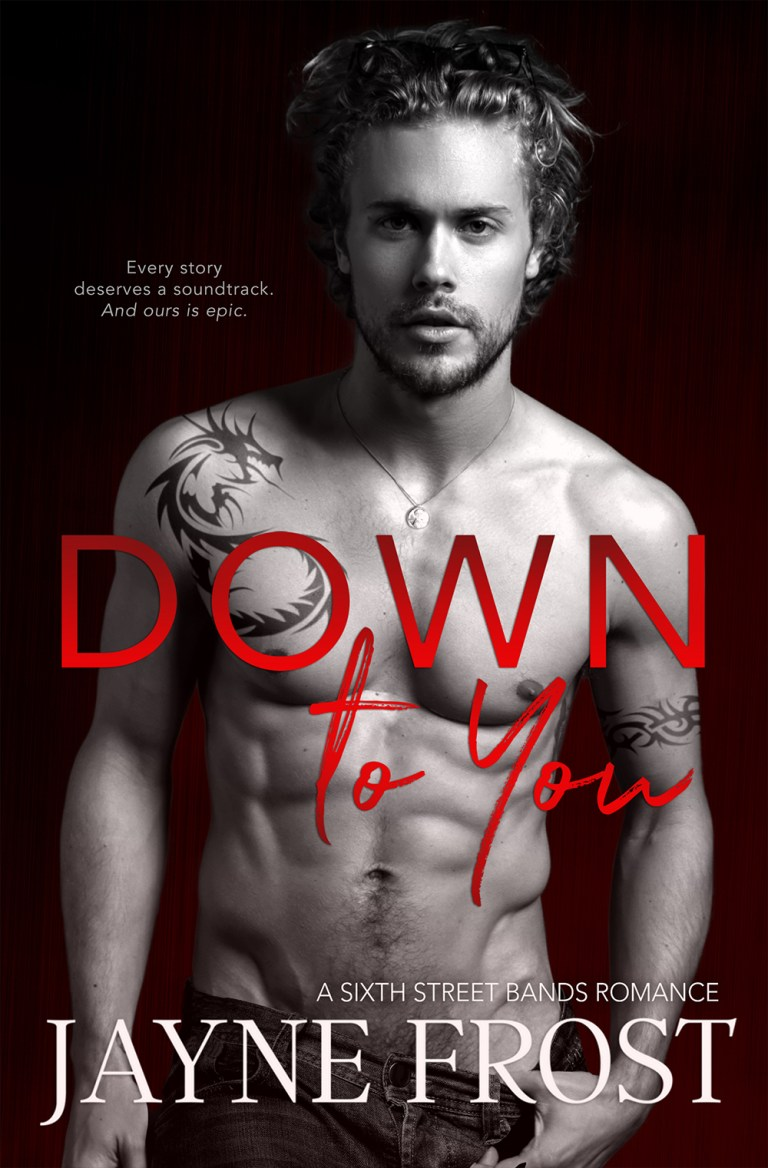 Blog Tour & Review   Down to You by Jayne Frost