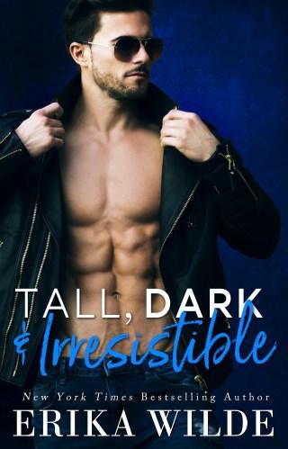 Release Day | Tall, Dark & Irresistibile by Erika Wilde
