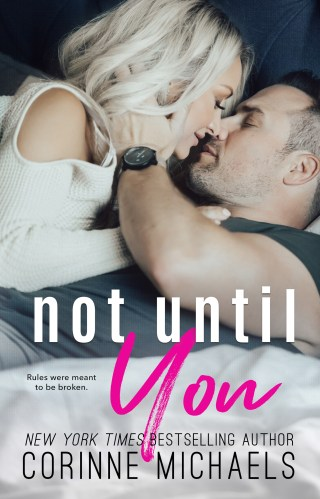 Release Day | Not Until You by Corinne Michaels