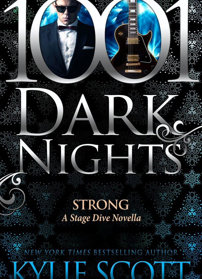 Release Day & Excerpt   Strong by Kylie Scott
