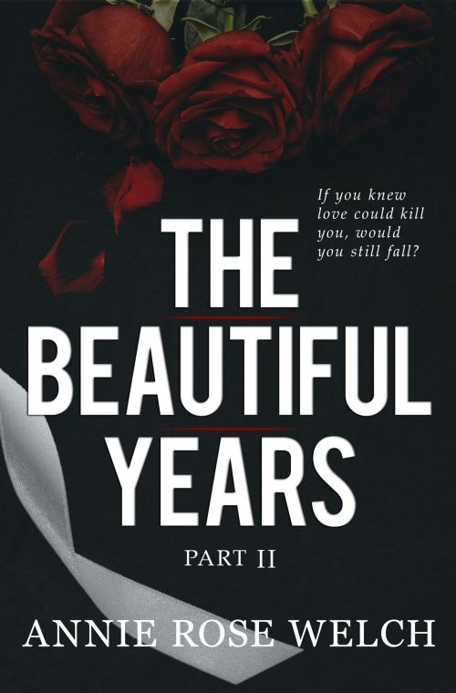 #RSFave & Review   The Beautiful Years : Part II by Annie Rose Welch