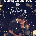 Book cover for Claire Contreras The Consquence of Falling
