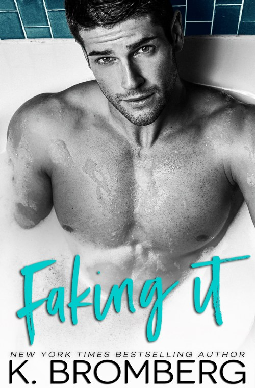#RSFave & Review   Faking It by K. Bromberg