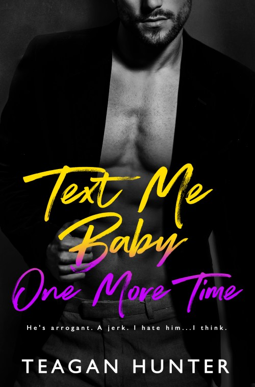 Release Day | Text Me Baby One More Time by Teagan Hunter