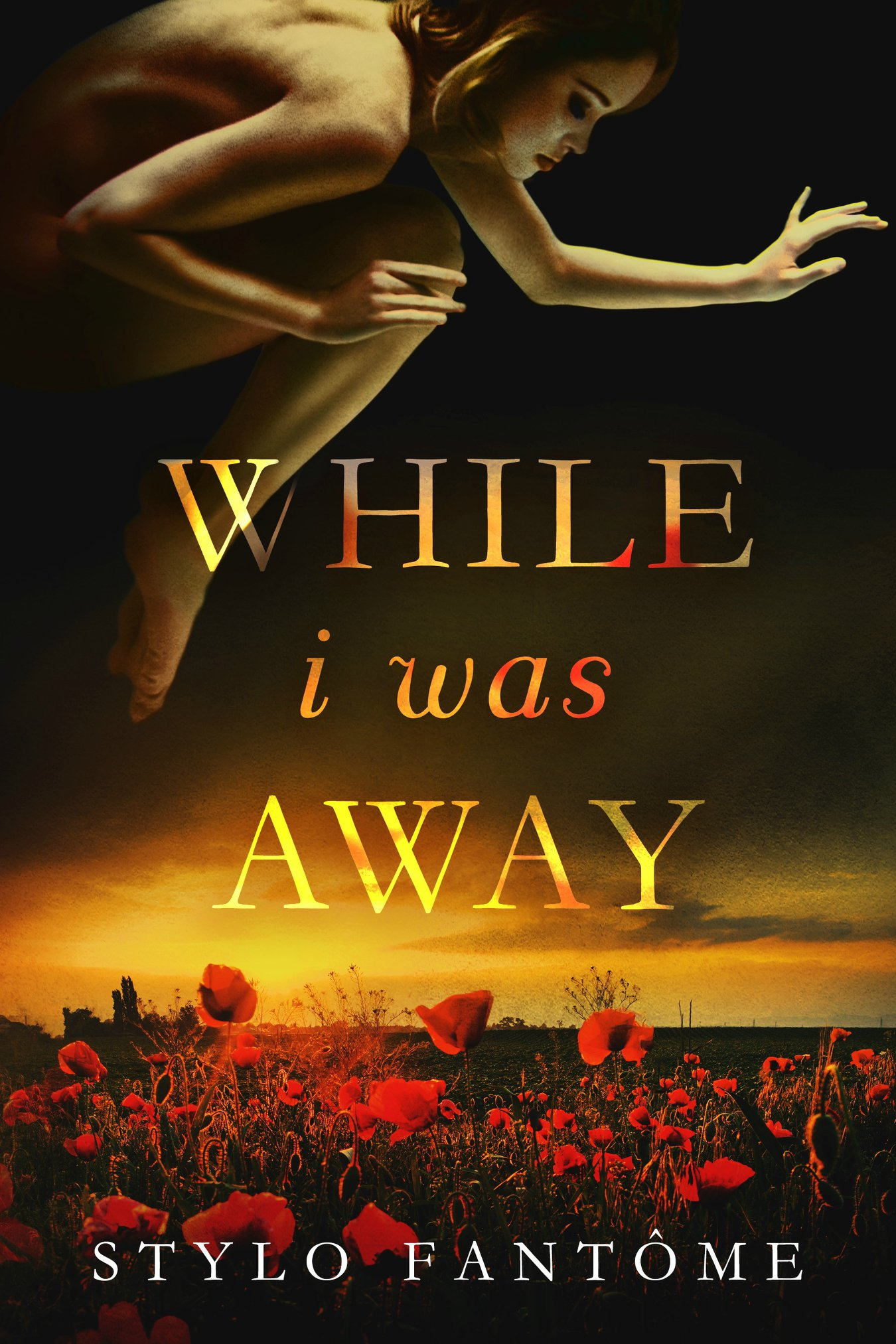 Release Day & Review | While I Was Away by Stylo Fantôme