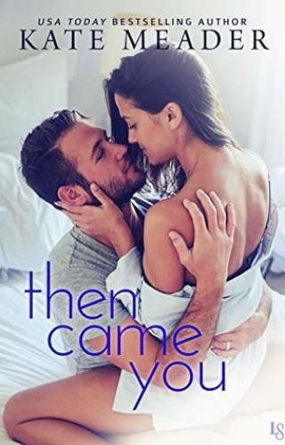 #RSFave & Review | Then Came You by Kate Meader