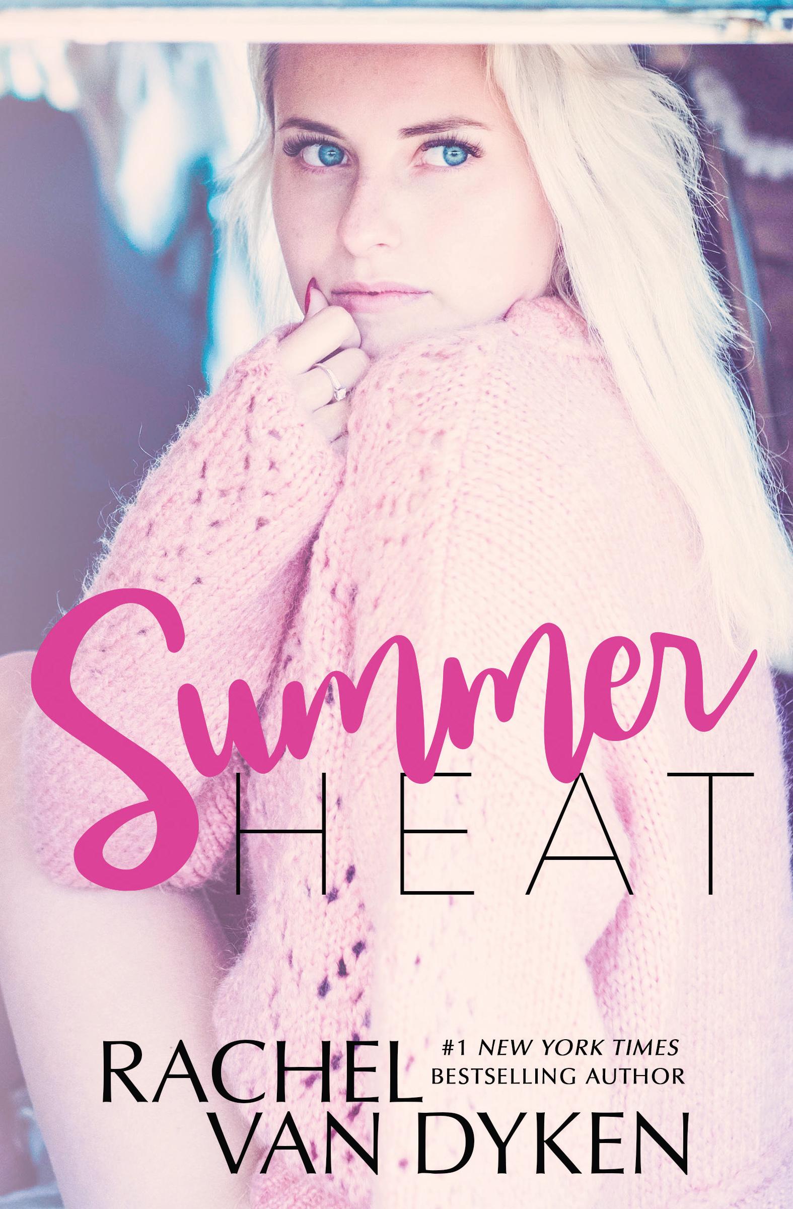 Summer Heat by Rachel Van Dyken