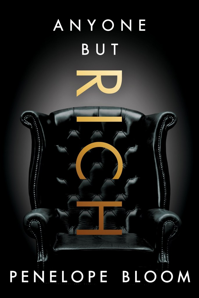 BOOK REVIEW   ANYONE BUT RICH BY PENELOPE BLOOM