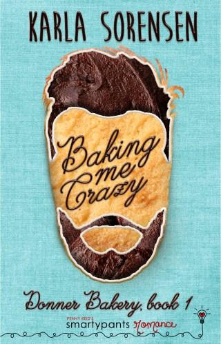 Review | Baking Me Crazy by Karla Sorensen