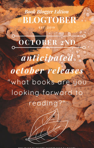 2 | #BLOGTOBER | Can't Wait to Read These in October