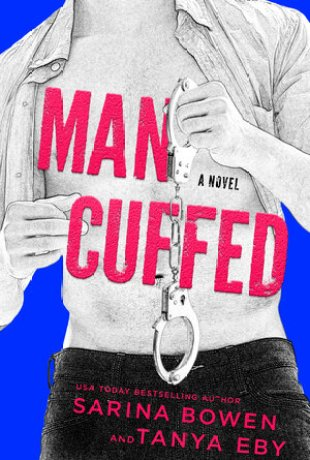 Review | Man Cuffed by Sarina Bowen & Tanya Eby