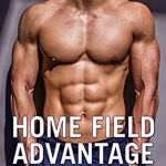 BOOK REVIEW | HOME FIELD ADVANTAGE BY LIZ LINCOLN