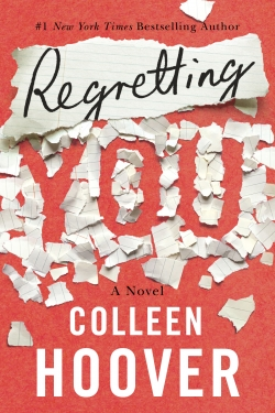 BOOK REVIEW | REGRETTING YOU BY COLLEEN HOOVER