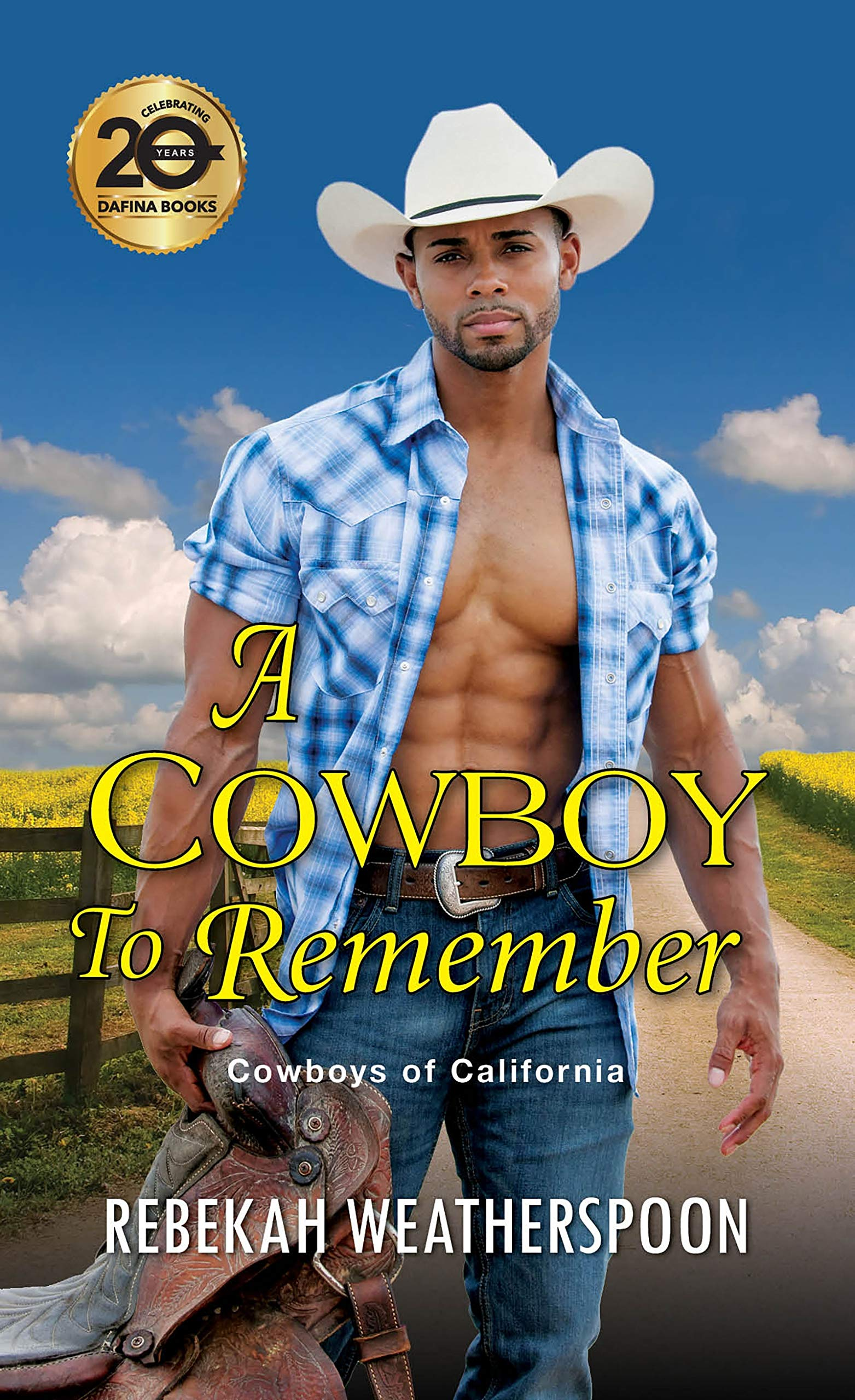 A Cowboy to Remember by Rebekah Weatherspoon