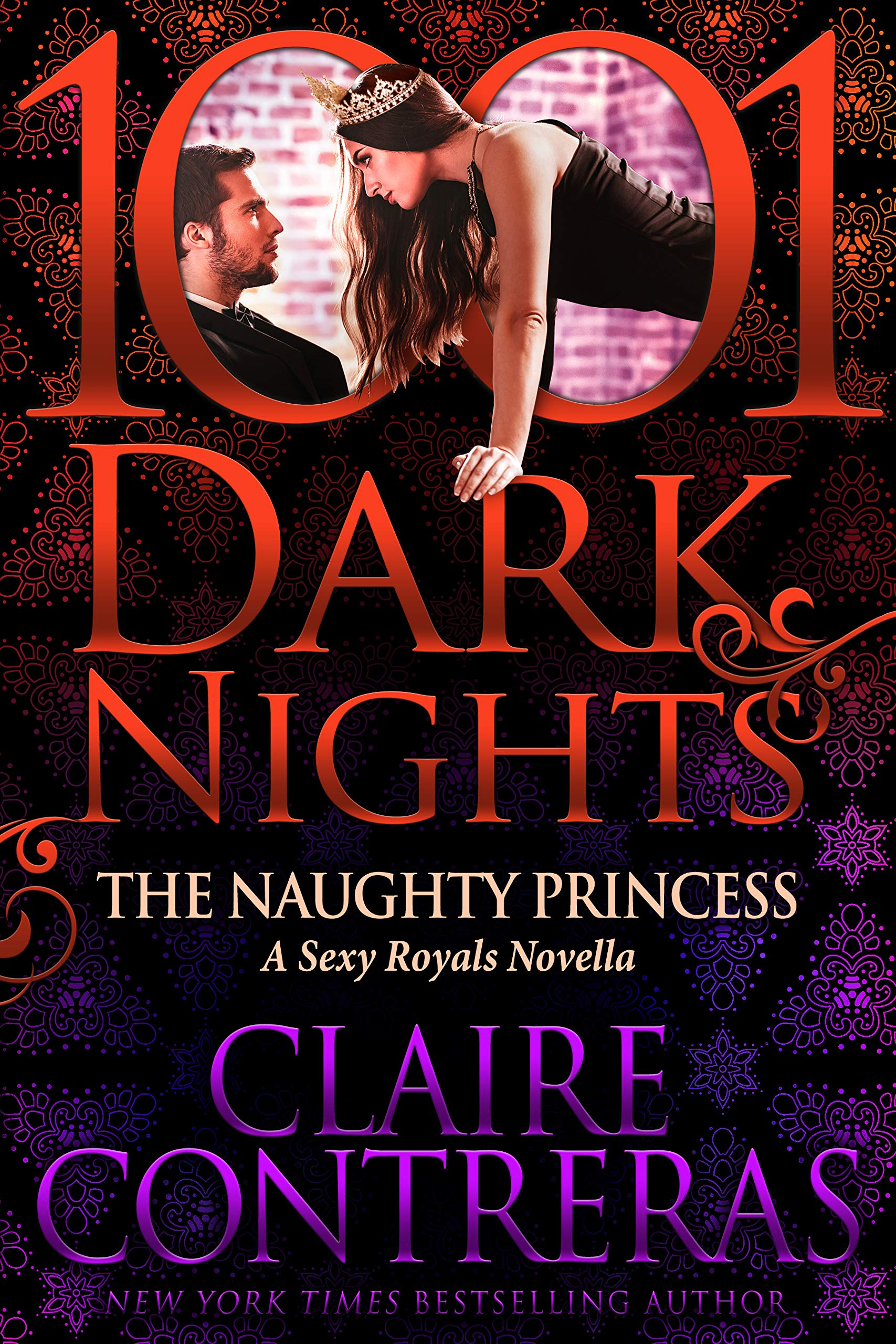 The Naughty Princess: A Sexy Royals Novella by Claire Contreras