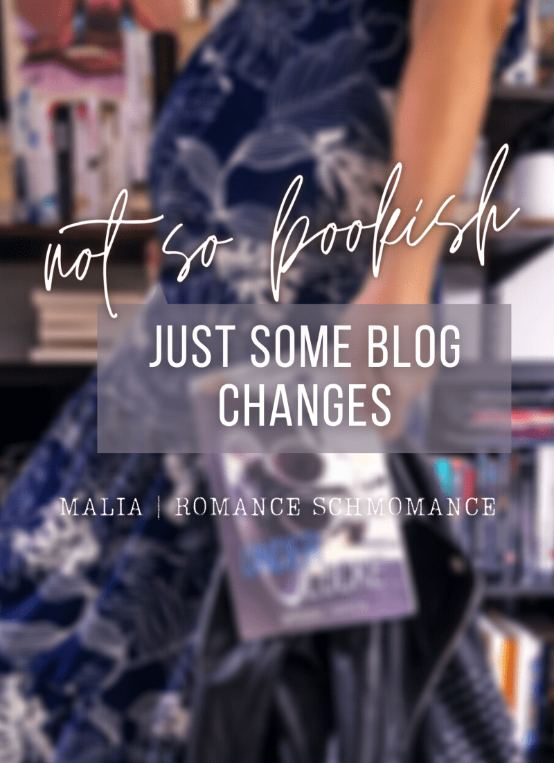 Not So Bookish | Just Some Blog Changes
