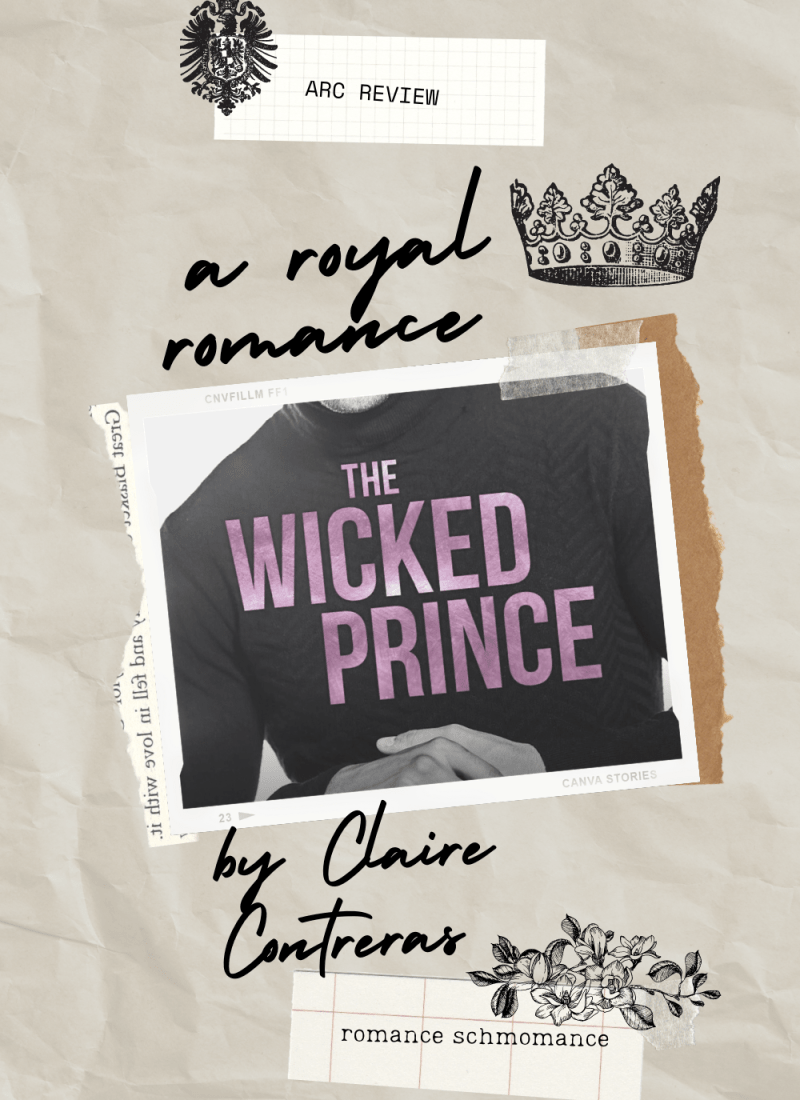Review | The Wicked Prince — a sweet royal romance.