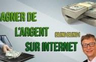 COMMENT GAGNÉE L'ARGENT SUR INTERNET