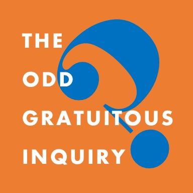 The Odd Gratuitous Inquiry (TOGI) podcast