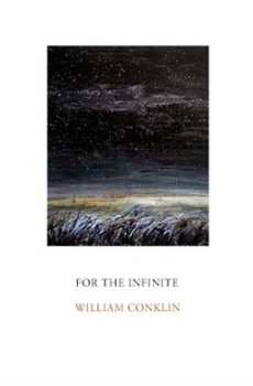 For The Infinite by William Conklin