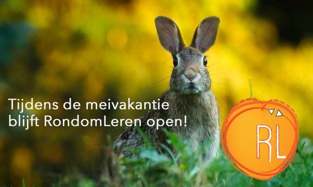 Tijdens de meivakantie blijft RondomLeren open!