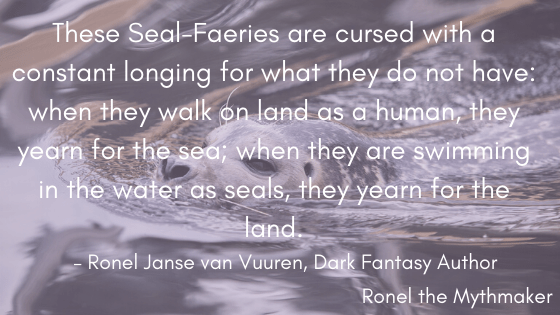 seal faeries long for what they do not have