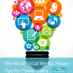 The Art of Social Media, Scott Sakamoto, Internet Marketing, Social Media, Best Practices, good foundation